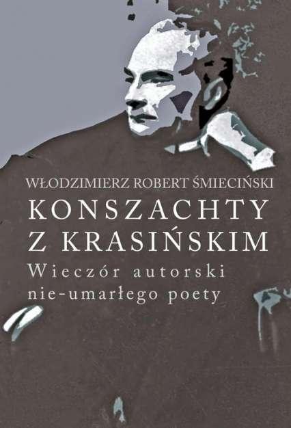 Konszachty_z_Krasinskim._Wieczor_autorski_nie_umarlego_poety
