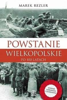 Powstanie_Wielkopolskie_po_100_latach