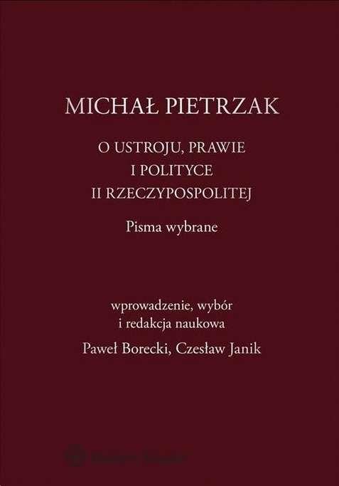 O_ustroju__prawie_i_polityce_II_Rzeczypospolitej._Pisma_wybrane