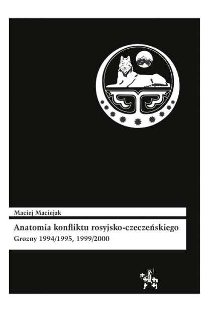 Anatomia_konfliktu_rosyjsko_czeczenskiego._Grozny_1994_1995__1999_2000