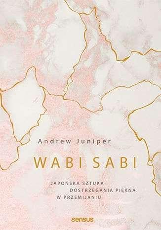Wabi_sabi._Japonska_sztuka_dostrzegania_piekna_w_przemijaniu
