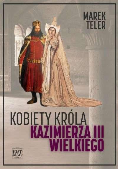 Kobiety_krola_Kazimierza_III_Wielkiego