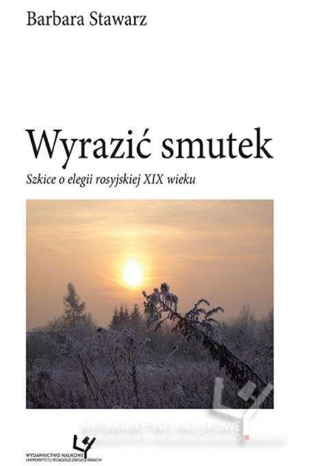 Wyrazic_smutek._Szkice_o_elegii_rosyjskiej_XIX_wieku