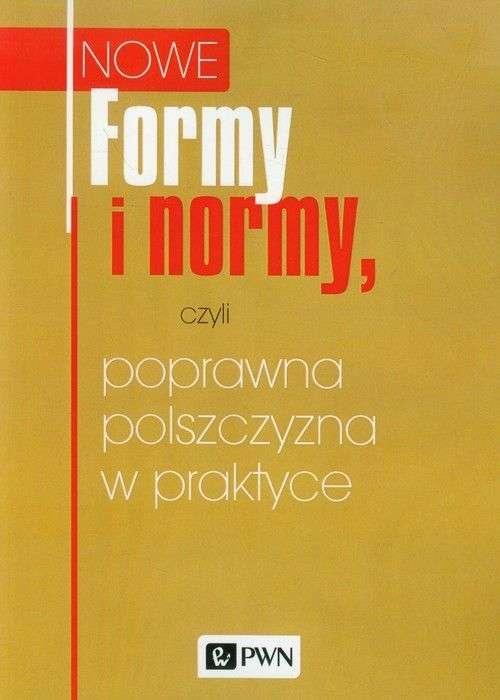 Nowe_formy_i_normy_czyli_poprawna_polszczyzna_w_praktyce