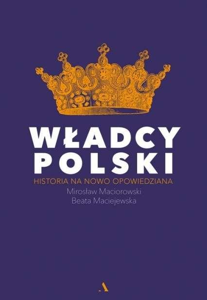 Wladcy_Polski._Historia_na_nowo_opowiedziana