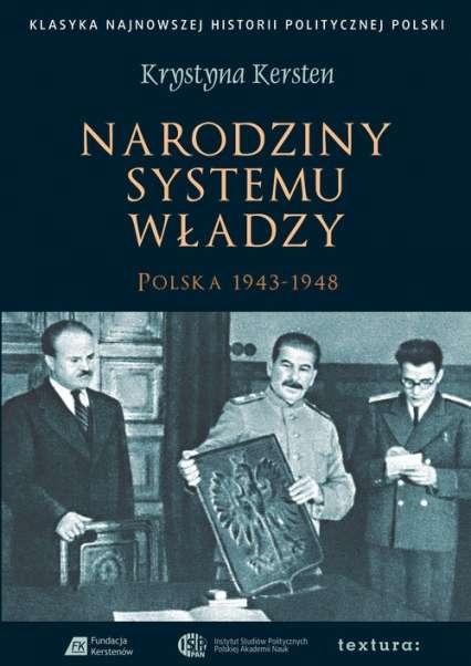 Narodziny_systemu_wladzy._Polska_1943_1948