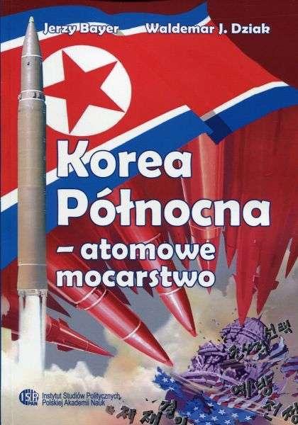 Korea_Polnocna___atomowe_mocarstwo
