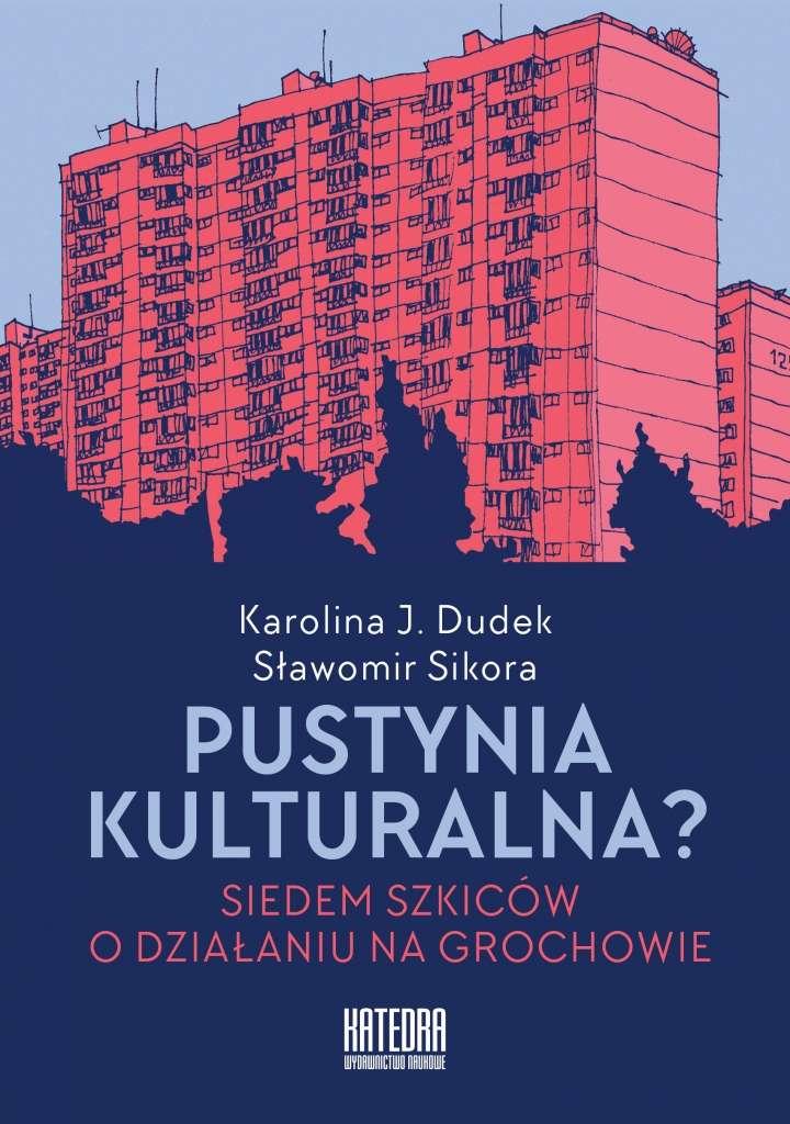 Pustynia_kulturalna._Siedem_szkicow_o_dzialaniu_na_Grochowie