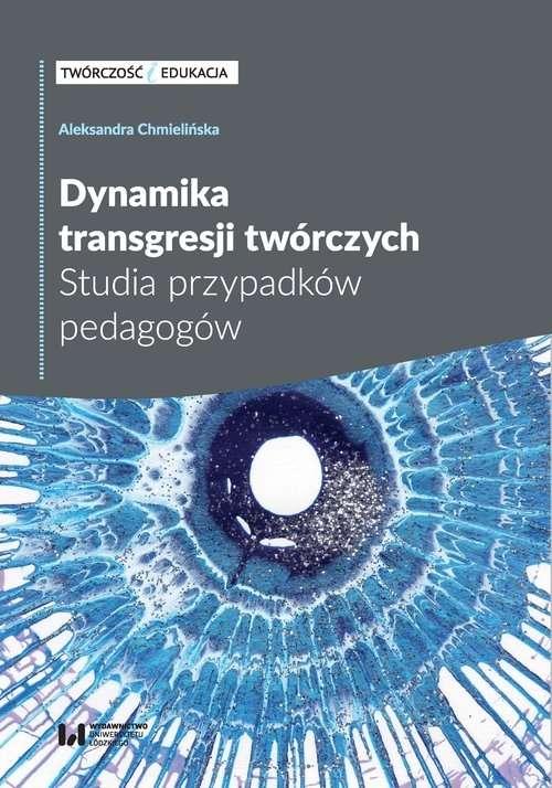 Dynamika_transgresji_tworczych._Studia_przypadkow_pedagogow