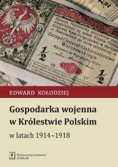 Gospodarka_wojenna_w_Krolestwie_Polskim_w_latach_1914_1918