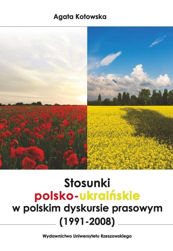 Stosunki_polsko_ukrainskie_w_polskim_dyskursie_prasowym__1991_2008_