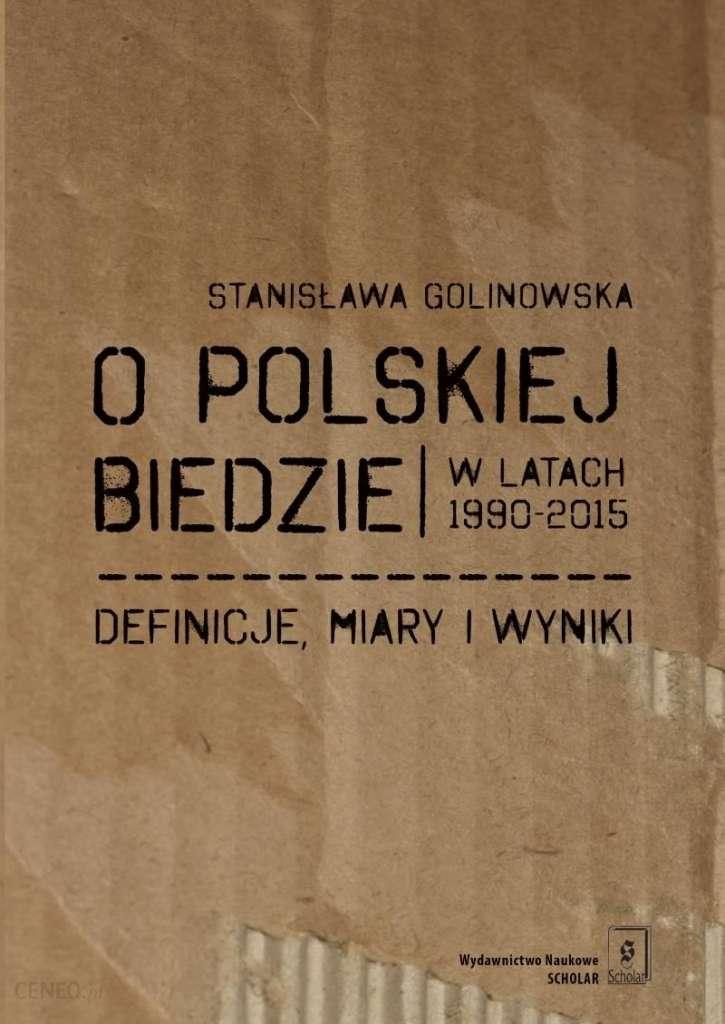 O_polskiej_biedzie_w_latach_1990_2015._Definicje__miary_i_wyniki