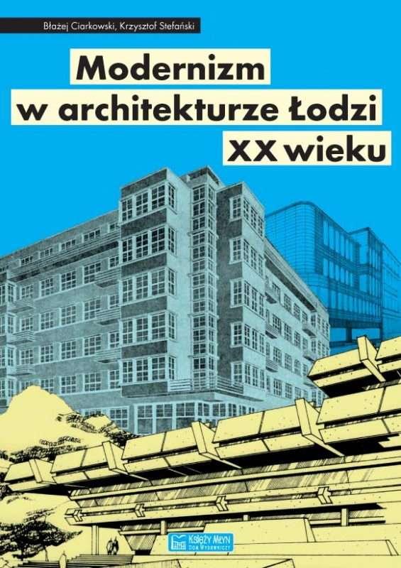Modernizm_w_architekturze_Lodzi_XX_wieku