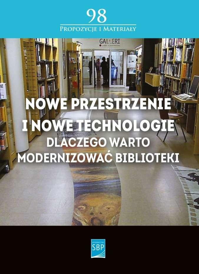 Nowe_przestrzenie_i_nowe_technologie._Dlaczego_warto_modernizowac_biblioteki