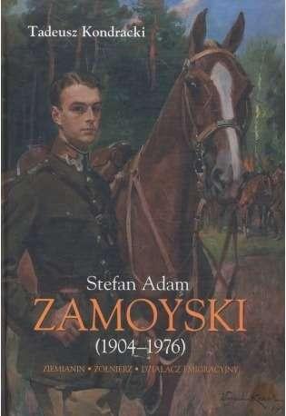 Stefan_Adam_Zamoyski__1904_1976_._Ziemianin__zolnierz__dzialacz_emigracyjny