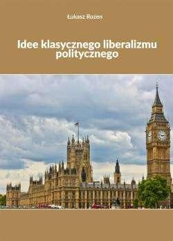 Idee_klasycznego_liberalizmu_politycznego