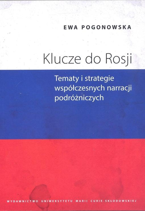 Klucze_do_Rosji._Tematy_i_strategie_wspolczesnych_narracji_podrozniczych