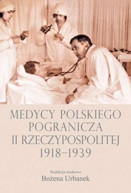 Medycy_polskiego_pogranicza_II_Rzeczypospolitej_1918_1939