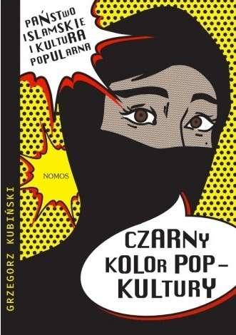 Czarny_kolor_popkultury._Panstwo_islamskie_i_kultura_popularna