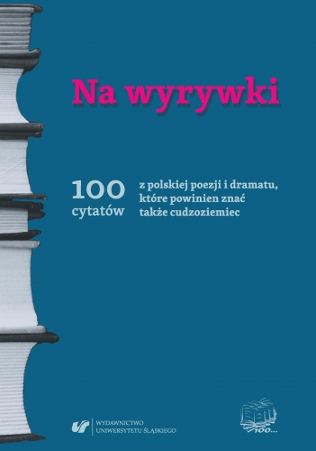 Na_wyrywki._100_cytatow_z_polskiej_poezji_i_dramatu__ktore_powinien_znac_takze_cudzoziemiec
