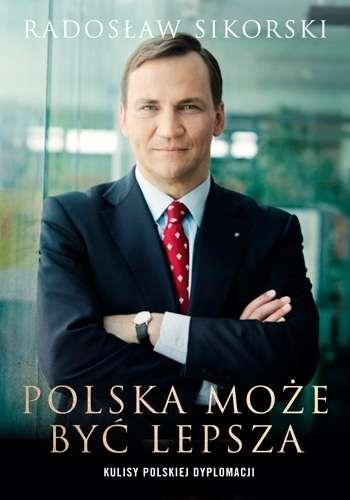 Polska_moze_byc_lepsza._Kulisy_polskiej_dyplomacji