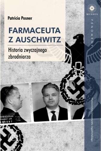 Farmaceuta_z_Auschwitz._Historia_zwyczajnego_zbrodniarza