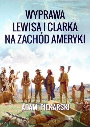 Wyprawa_Lewisa_i_Clarka_na_Zachod_t.1