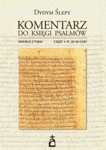 Komentarz_do_Ksiegi_Psalmow__Papirus_z_Tura__cz._I__Ps_20_30__LXX_