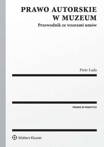 Prawo_autorskie_w_muzeum._Przewodnik_ze_wzorami_umow