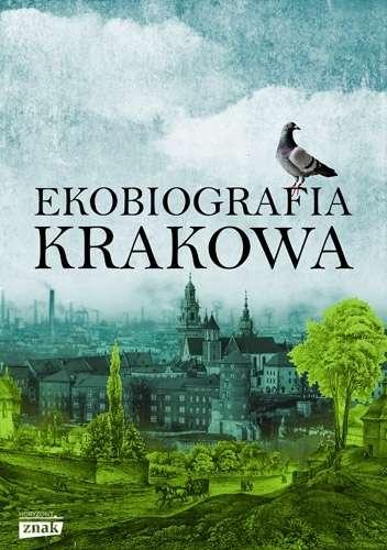 Ekobiografia_Krakowa