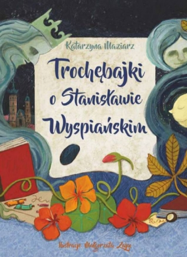 Trochebajki_o_Stanislawie_Wyspianskim