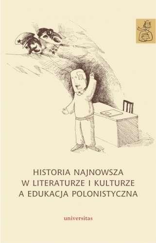 Historia_najnowsza_w_literaturze_i_kulturze_a_edukacja_polonistyczna