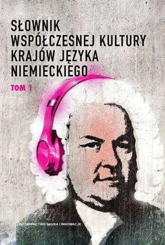 Slownik_wspolczesnej_kultury_krajow_jezyka_niemieckiego__t._1