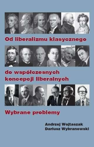 Od_liberalizmu_klasycznego_do_wspolczesnych_koncepcji_liberalnych._Wybrane_problemy