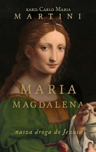 Maria_Magdalena._Nasza_droga_do_Jezusa