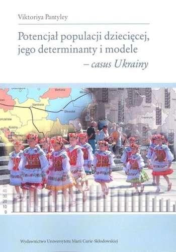 Potencjal_populacji_dzieciecej__jego_determinanty_i_modele___casus_Ukrainy