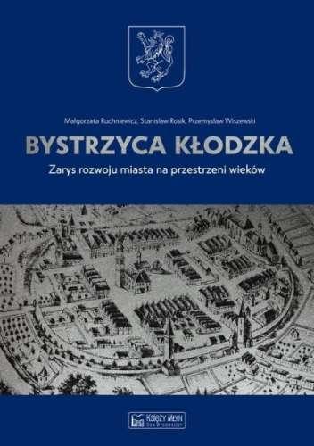 Bystrzyca_Klodzka._Zarys_rozwoju_miasta_na_przestrzeni_wiekow