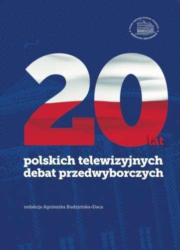 20_lat_polskich_telewizyjnych_debat_przedwyborczych