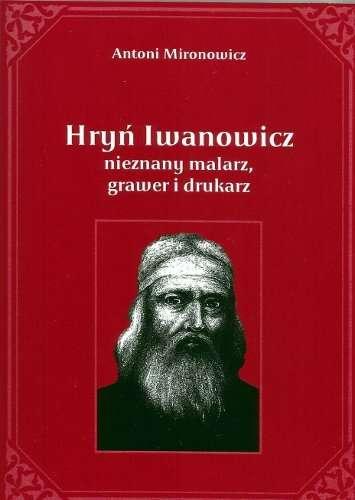 Hryn_Iwanowicz__nieznany_malarz__grawer_i_drukarz