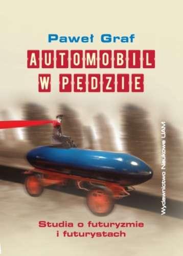Automobil_w_pedzie._Studia_o_futuryzmie_i_futurystach
