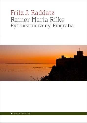 Rainer_Maria_Rilke._Byt_niezmierzony._Biografia
