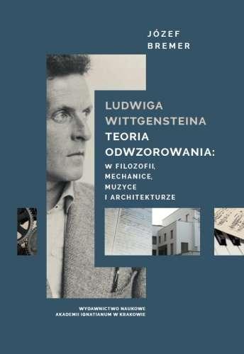 Ludwiga_Wittgensteina_teoria_odwzorowania__w_filozofii__mechanice__muzyce_i_architekturze
