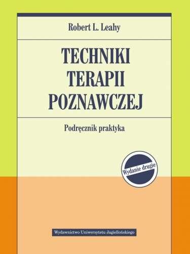 Techniki_terapii_poznawczej._Podrecznik_praktyka._Wydanie_drugie