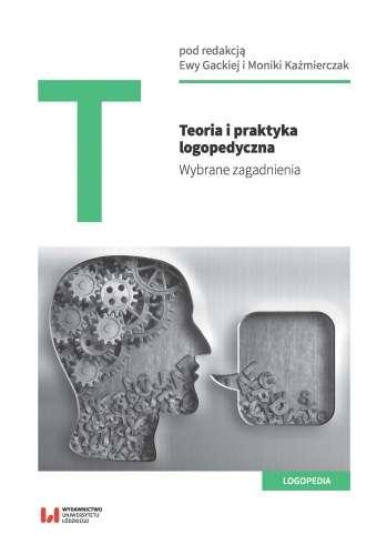 Teoria_i_praktyka_logopedyczna._Wybrane_zagadnienia