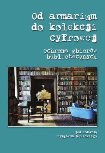 Od_armarium_do_kolekcji_cyfrowej._Ochrona_zbiorow_bibliotecznych