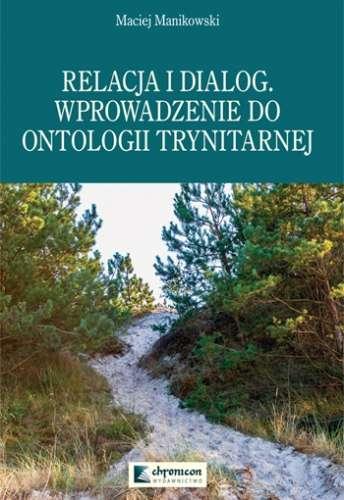 Relacja_i_dialog._Wprowadzenie_do_ontologii_trynitarnej