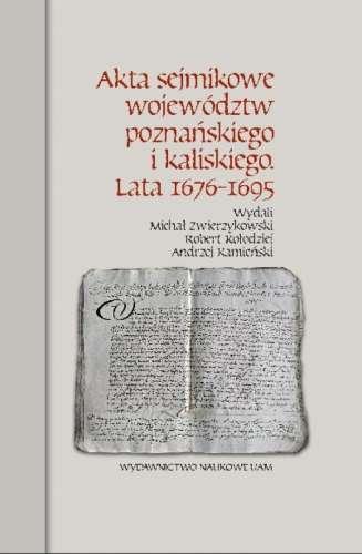 Akta_sejmikowe_wojewodztw_poznanskiego_i_kaliskiego._Lata_1676_1695