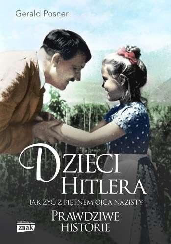 Dzieci_Hitlera._Jak_zyc_z_pietnem_ojca_nazisty._Prawdziwe_historie
