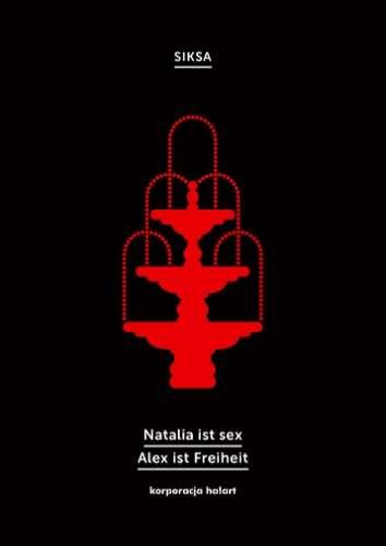 Natalia_ist_sex._Alex_ist_Freiheit