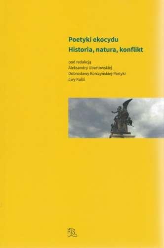 Poetyki_ekocydu._Historia__natura__konflikt